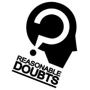 Reasonable Doubts Podcast